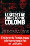 Codex 632 ; le secret de Christophe Colomb