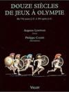 Douze siècles de jeux à olympie