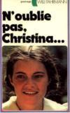 N'oublie pas, Christina