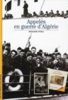 Les appelés en guerre d'Algérie
