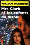 Mrs Clark Et Les Enfants Du Diable