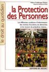 Protection Des Personnes (La)