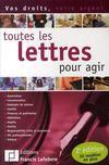 Toutes les lettres pour agir (édition 2007)