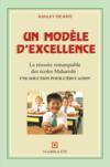 Un modèle d'excellence ; une solution pour l'éducation