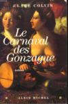 Livres - Le Carnaval Des Gonzague