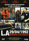DVD & Blu-ray - L.A. 29/04/1992 - Emeutes À Los Angeles