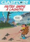 Gaston t.19 ; faites gaffe à Lagaffe
