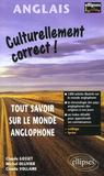 Culturellement Correct ! Tout Savoir Sur Le Monde Anglophone College Lycee