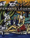 La partie de campagne ; Fernand Léger et ses amis photographes