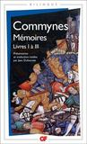 Livres - Memoires ; Livres I A Iii