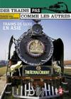 DVD &amp; Blu-ray - Des Trains Pas Comme Les Autres - Trains De Luxe En Asie