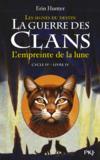 La Guerre Des Clans - Les Signes Du Destin T.4 ; L'Empreinte De La Lune
