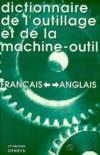 Dictionnaire De L'Outillage