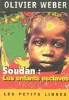 Livres - Soudan : Les Enfants Esclaves