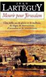 Mourir Pour Jerusalem