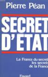 Secret d'Etat ; la France du secret, les secrets de la France