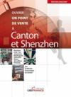 Canton Et Shenzh - Ouvrir Un Point De Vente