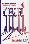 Génération participation : de la société de consommation à la société de participation
