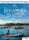 10 Canoës, 150 Lances Et 3 Épouses