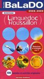 Guide Balado ; Languedoc, Roussillon (Edition 2008-2009)