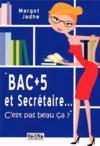 Bac+5 et sécretaire... c'est pas beau ça ?
