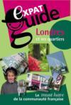 Expat guide ; Londres et ses quartiers (2e édition)