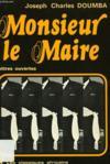 Monsieur Le Maire, Lettres Ouvertes