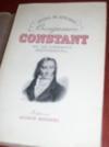 Benjamin Constant ou le libertin sentimental.