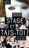 Sois Stage Et Tais-Toi !