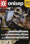 Livres - Les mtiers du journalisme, de la communication, de la documentation