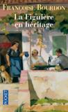 Livres - La figuiere en heritage