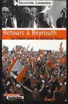 Retours à beyrouth ; au liban avec le général aoun
