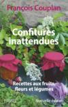 Confitures inattendues ; recettes aux fruits, fleurs et légumes (édition 2016)