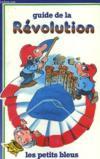 Guide De La Revolution