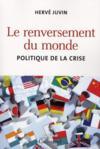 Le renversement du monde ; politique de la crise