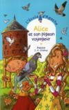 Alice et son pigeon voyageur