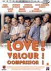 DVD & Blu-ray - Love ! Valour ! Compassion !