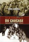 À la conquête du Caucase
