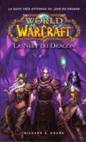 Livres - World of Warcraft ; la nuit du dragon