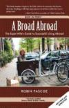 Livres - A Broad Abroad: The Expat Wife's Guide to Successful Living Abroad
