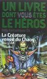 Livres - Défis fantastiques t.24 ; la créature venue du chaos