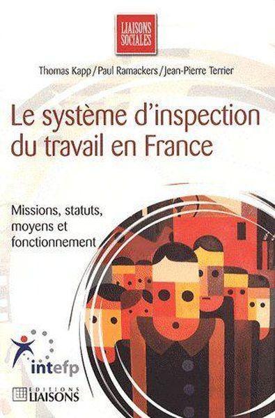 Livre le syst me d 39 inspection du travail en france - Inspection du travail bourges ...