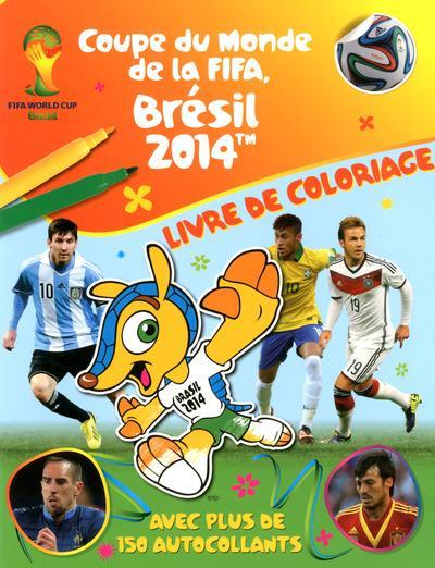 Livre coupe du monde de la fifa br sil 2014 livre de - Coupe du monde de la fifa bresil ps ...