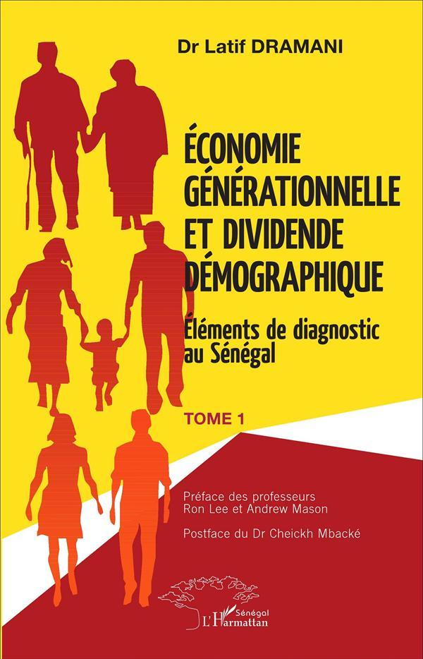Economie Generationnelle (T 1) Et Dividende Demographique Elements De Diagnostic Au Senegal  - Latif Dramani