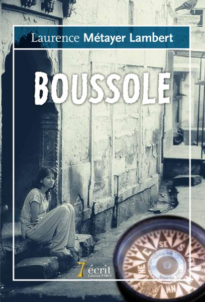 Boussole  - Laurence Metayer Lam