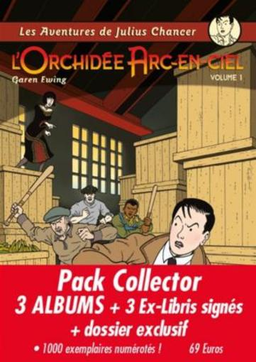 Les aventures de Julius Chancer ; l'orchidée arc-en-ciel ; édition collector ; t.1, t.2, t.3  - Garen Ewing