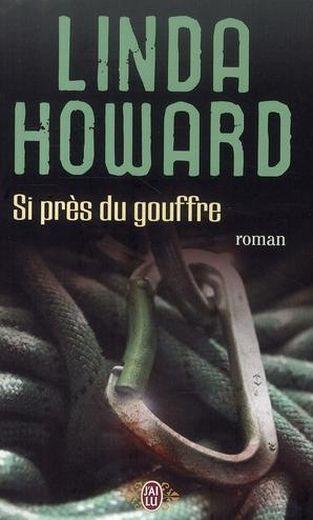 près du gouffre de linda howard - Si près du gouffre de Linda Howard 16411505_9176435