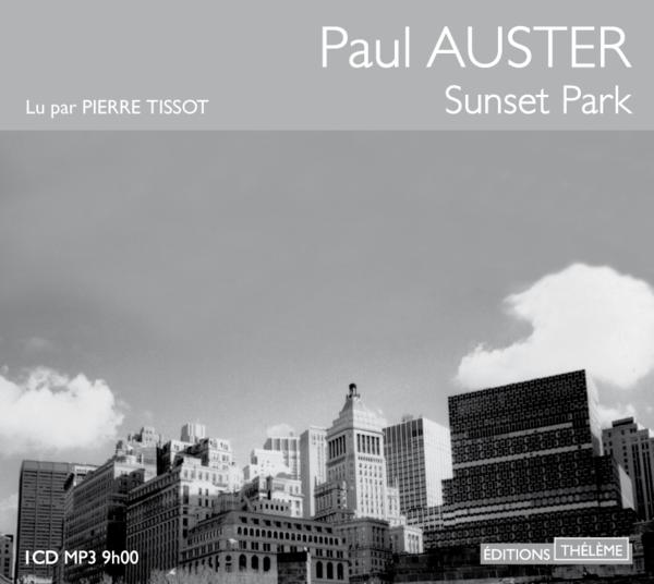 Sunset park  - Paul Auster