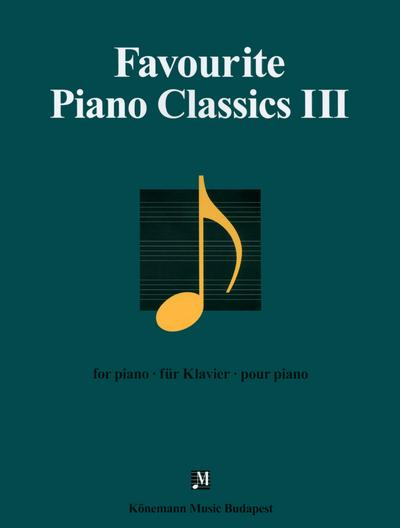 Favourite piano classics III  - Collectif