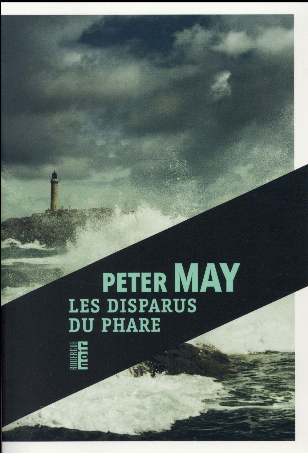 Les disparus du phare  - Peter May